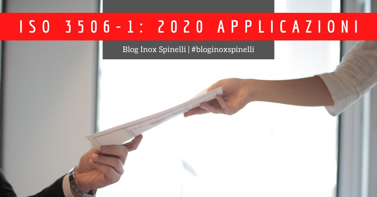 applicazioni norma ISO 3506-1:2020